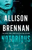 Notorious	 by  Allison Brennan in stock, buy online here