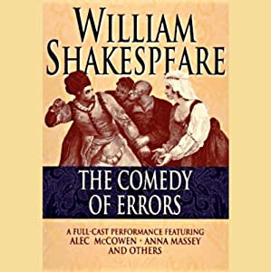 Comedy of Errors (Unabridged) Performance
