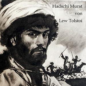 Hadschi Murat Hörbuch