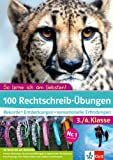 So lerne ich am liebsten! 100 Übungen Rechtschreibung: Rekorde, Entdeckungen, sensationelle Erfindungen 3./4. Klasse