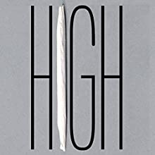 High: Confession of an International Drug Smuggler (       UNABRIDGED) by Brian O'Dea Narrated by Kevin T. Collins