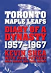 Toronto Maple Leafs: Diary of a Dynas...