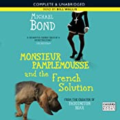 Monsieur Pamplemousse and the French Solution | [Michael Bond]
