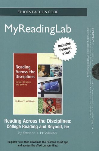 NEW MyReadingLab with Pearson eText -- Standalone Access Card -- for Reading Across the Disciplines (5th Edition) (Myrea