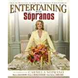 Entertaining With The Sopranos: A Guide to Special Occasionsby Carmela Soprano