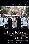 Liturgy in the Twenty-First Century:...