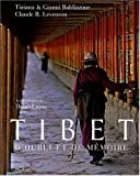 echange, troc Gianni Baldizzone, Claude-B Levenson, Tiziana Baldizzone - Tibet : D'oubli et de mémoire