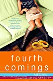 Fourth Comings: A Jessica Darling Novel (Jessica Darling Novels)