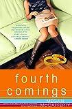 Fourth Comings: A Jessica Darling Novel (Jessica Darling Novels)