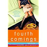 Fourth Comings: A Jessica Darling Novel (Jessica Darling Novels) ~ Megan McCafferty