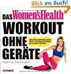 Das Women's Health Workout ohne Ger�t...