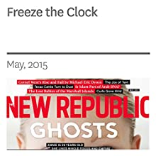 Freeze the Clock (       UNABRIDGED) by Natalie Lampert Narrated by Derek Shetterly