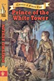 img - for Prince of the White Tower (Coutry of Frozen Time) book / textbook / text book