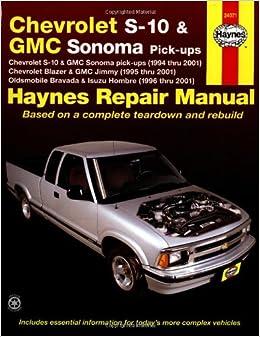 CHEVROLET S10 and GMC Sonoma Pick-ups, 1994 thru 2001