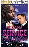 My Secret Service Agent (BWWM Bodyguard Romance)