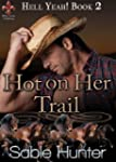 Hot on Her Trail (Hell Yeah! Book 2)...