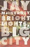 Bright Lights Big City # (Vintage Contemporaries) Jay McInerney