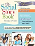 The New Social Story Book, Revised an...