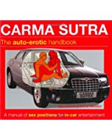 Carma Sutra: The Auto-Erotic Handbook