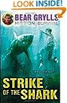 Mission Survival 6: Strike of the Shark