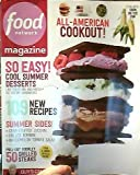 Food Network Magazine July/August 2014 All-American Cookout! Cool Summer Desserts; 109 New Recipes; Summer Sides; and more