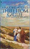Three From Galilee (0340389613) by Marjorie Holmes