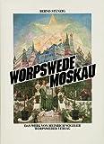 Image de Worpswede Moskau: Das Werk von Heinrich Vogeler