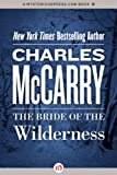 img - for The Bride of the Wilderness book / textbook / text book
