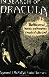 In Search of Dracula: The History of Dracula and Vampires (0395657830) by Florescu, Radu