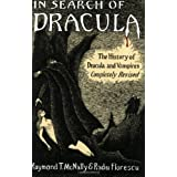 In Search of Dracula: The History of Dracula and Vampires ~ Raymond T. McNally