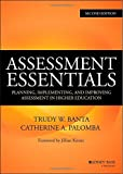 Assessment Essentials: Planning, Implementing, and Improving Assessment in Higher Education (Jossey-Bass Higher and Adult Education)