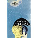 Advice for Straysby Justine Kilkerr