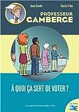"""Afficher """"A quoi ça sert de voter ?"""""""