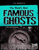 img - for The World's Most Famous Ghosts (The Ghost Files) book / textbook / text book