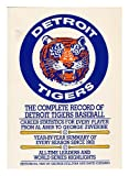 Detroit Tigers: The complete record of Detroit Tigers baseball (0020283903) by Sullivan, George