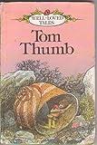 Tom thumb /