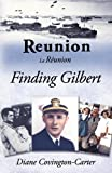 img - for Reunion - La R union: Finding Gilbert book / textbook / text book