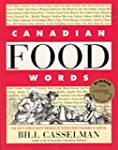 Canadian food words: The juicy lore &...