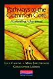 img - for Pathways to the Common Core: Accelerating Achievement book / textbook / text book