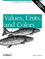 Values, Units, and Colors, 4th Edition