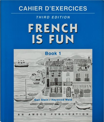 French Is Fun Book 1: Exercise Book (French Edition)