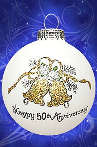 Happy 50th Anniversary Bells Christmas Glass Ornament Made in USA