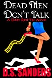 img - for Dead Men Don't Talk (A Daisy-Red Tail Novel) (Volume 1) book / textbook / text book