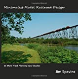 Minimalist Model Railroad Design: 15 More Track Planning Case Studies