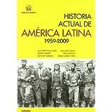 Historia Actual de América Latina 1959-2009