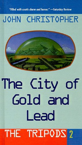 The City of Gold and Lead (Tripods (Pb))