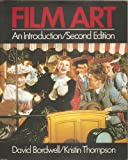 Film Art:  An Introduction (2nd Edition) (0394352378) by David Bordwell