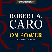 On Power | [Robert A. Caro]