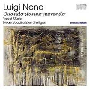Luigi Nono: Vocal Music