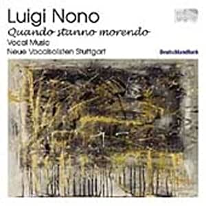 Luigi Nono: Vocal Music